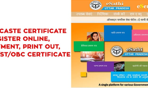 Caste Certificate UP Register Online, Payment, E-Sathi UP, UP SC/ST/OBC Certificate