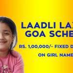 Goa Laadli Laxmi Scheme 2019, Eligibility, Application Form and Details