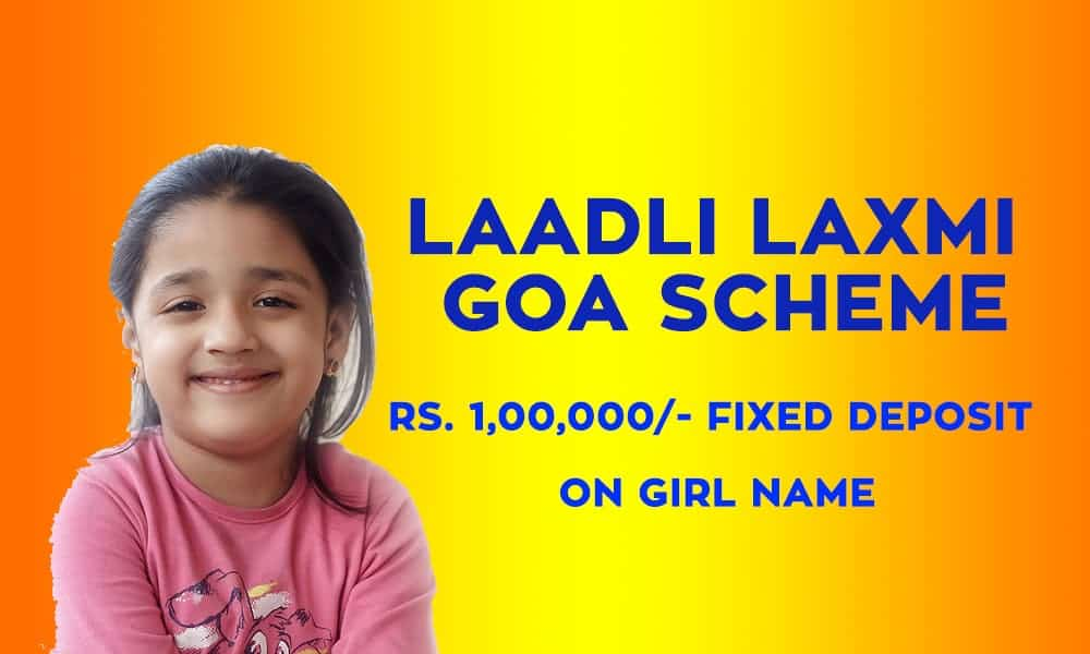 Goa Laadli Laxmi Scheme 2019, Eligibility, Application Form and Details