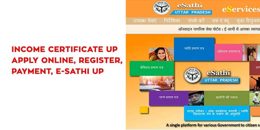 Income Certificate UP Apply Online, Register, Payment, E-Sathi UP