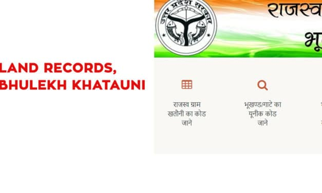 UP Land Records, UP Bhulekh Khatauni Records, upbhulekh.gov.in