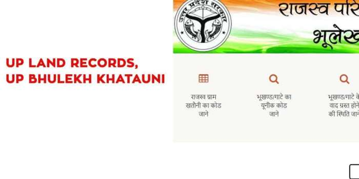 UP Land Records, UP Bhulekh Khatauni Records