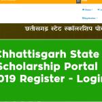 Chhattisgarh State Scholarship Portal 2019 Register and Login