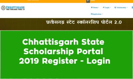 Chhattisgarh State Scholarship Portal 2019 Register – Login