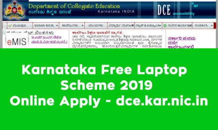 Karnataka Free Laptop Scheme 2019 Online Apply – dce.kar.nic.in
