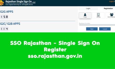 SSO Rajasthan – Single Sign On Register – sso.rajasthan.gov.in