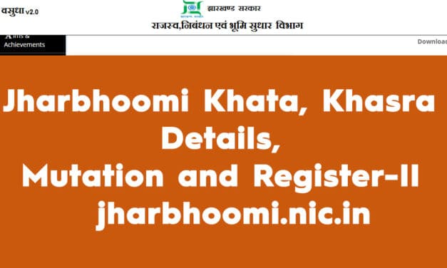 Jharbhoomi Khata,  Register-II,  Khasra Details Online – jharbhoomi.nic.in