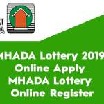 MHADA Lottery 2019 Online Apply and MHADA Lottery Online Register