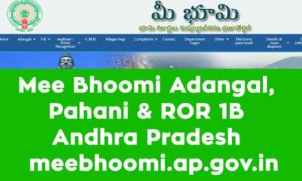 Mee Bhoomi Adangal, Pahani & ROR 1B Andhra Pradesh – meebhoomi.ap.gov.in