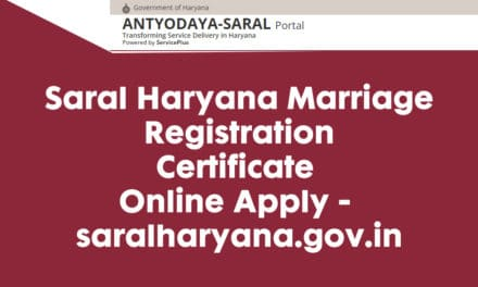 Saral Haryana Marriage Registration Certificate Online Apply – saralharyana.gov.in