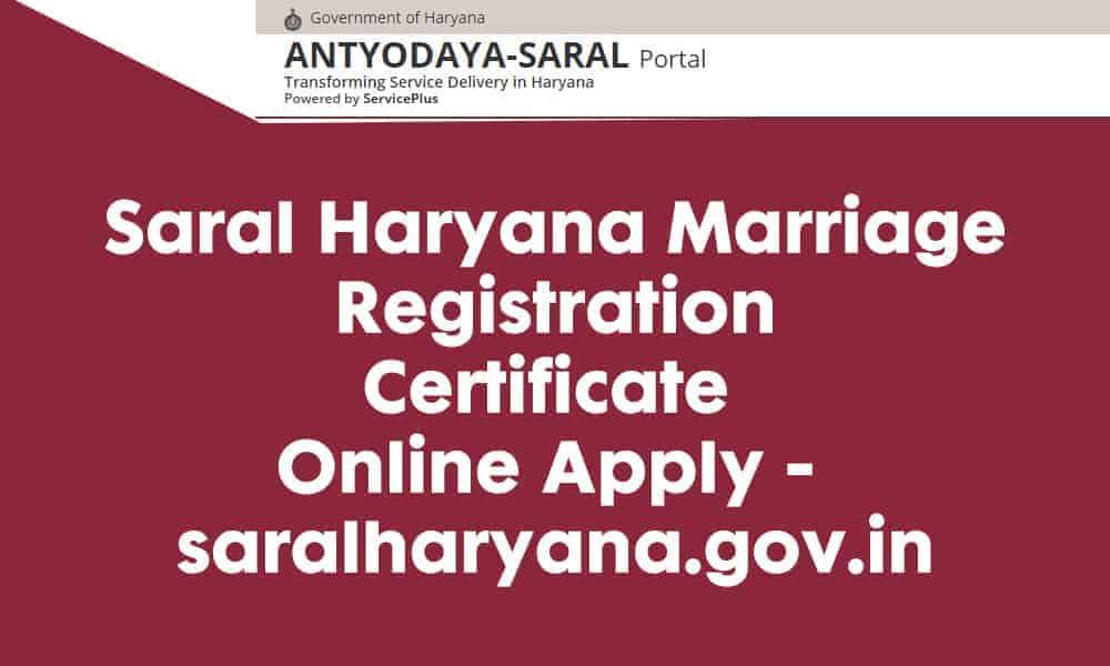 Saral Haryana Marriage Registration Certificate Online Apply – saralharyana.gov.in