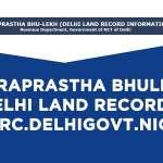 Indraprastha Bhulekh - Delhi Land Records - dlrc.delhigovt.nic.in