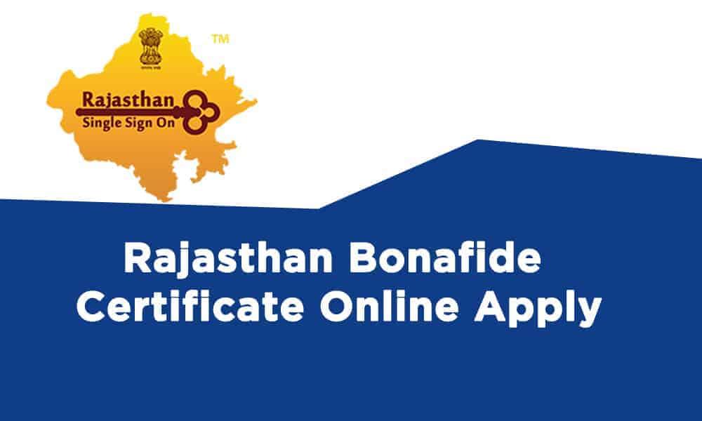 Rajasthan Bonafide Certificate Online Apply and SSO Rajasthan Gov