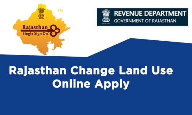 Rajasthan Change Land Use Online Apply – sso.rajasthan.gov.in