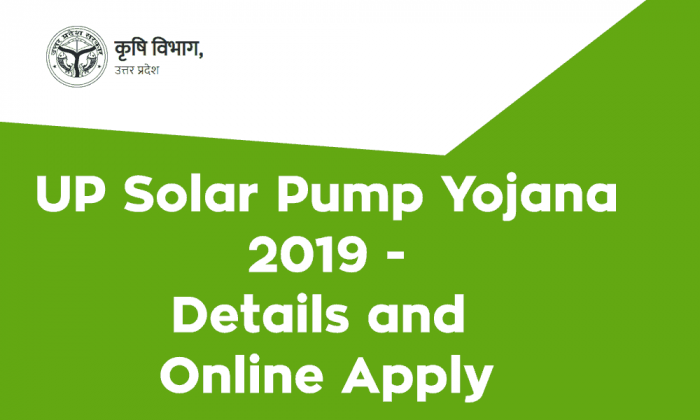 UP Solar Pump Yojana 2019 Details and Online Apply