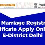 Delhi Marriage Registration Certificate Apply Online E District Delhi