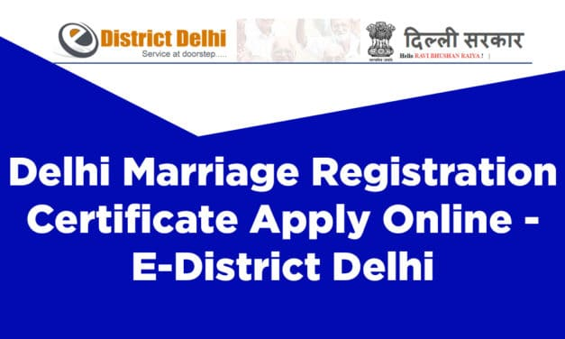 Delhi Marriage Registration Certificate Apply Online – E-District Delhi