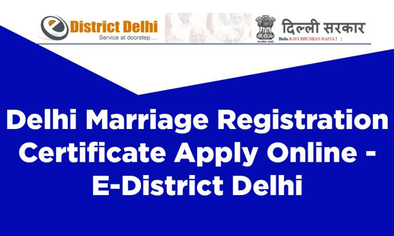 Delhi Marriage Registration Certificate Apply Online E-District Delhi