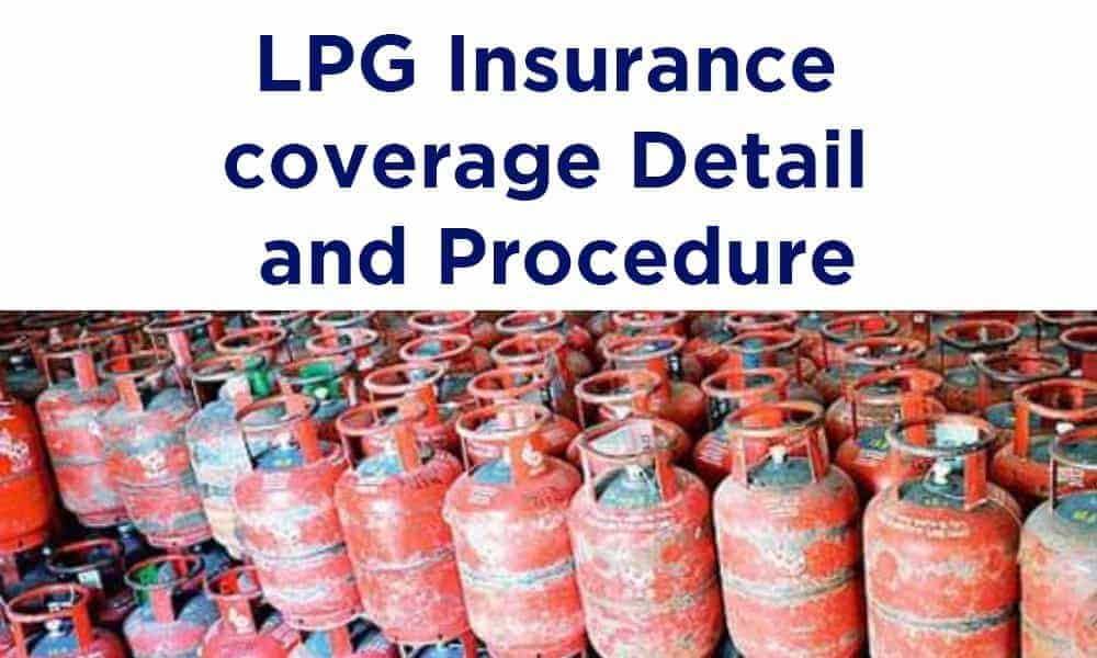 Indane, HP, Bharat LPG Insurance coverage Detail Rs. 2 Lakh Accidental Insurance