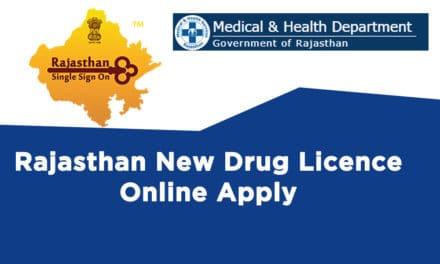 Rajasthan New Drug Licence Online Apply