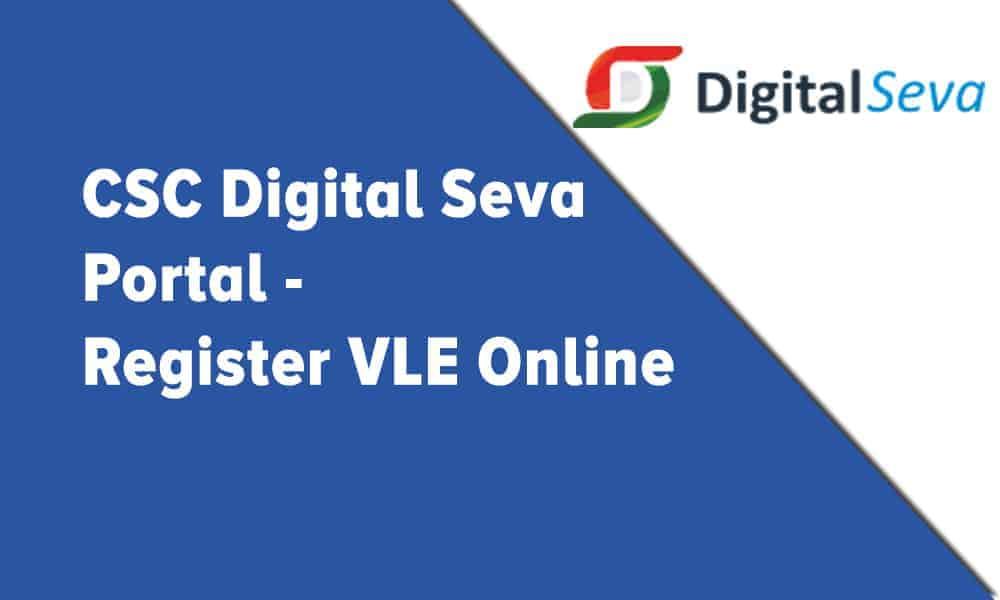CSCDigital Seva Portal – Register VLE Online