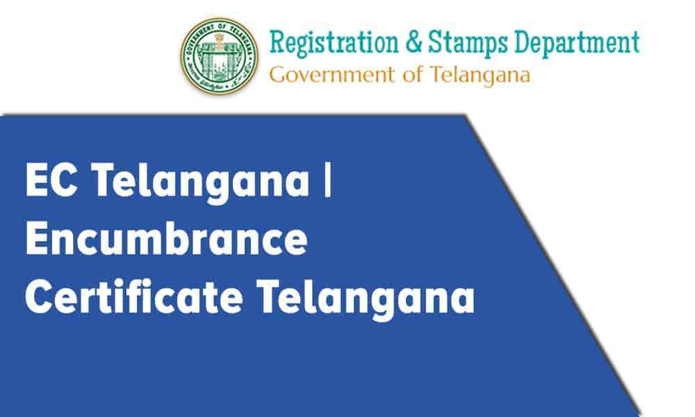 EC Telangana | Encumbrance Certificate Telangana