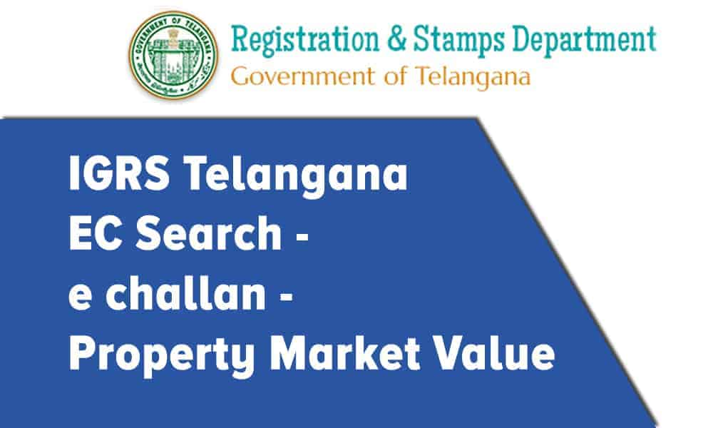 IGRS Telangana EC Searchm  e challan, and Market Value