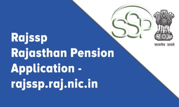 Rajssp – Rajasthan Pension Application – rajssp.raj.nic.in