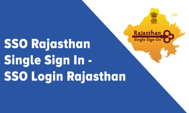 SSO Rajasthan Single Sign In – SSO Login Rajasthan
