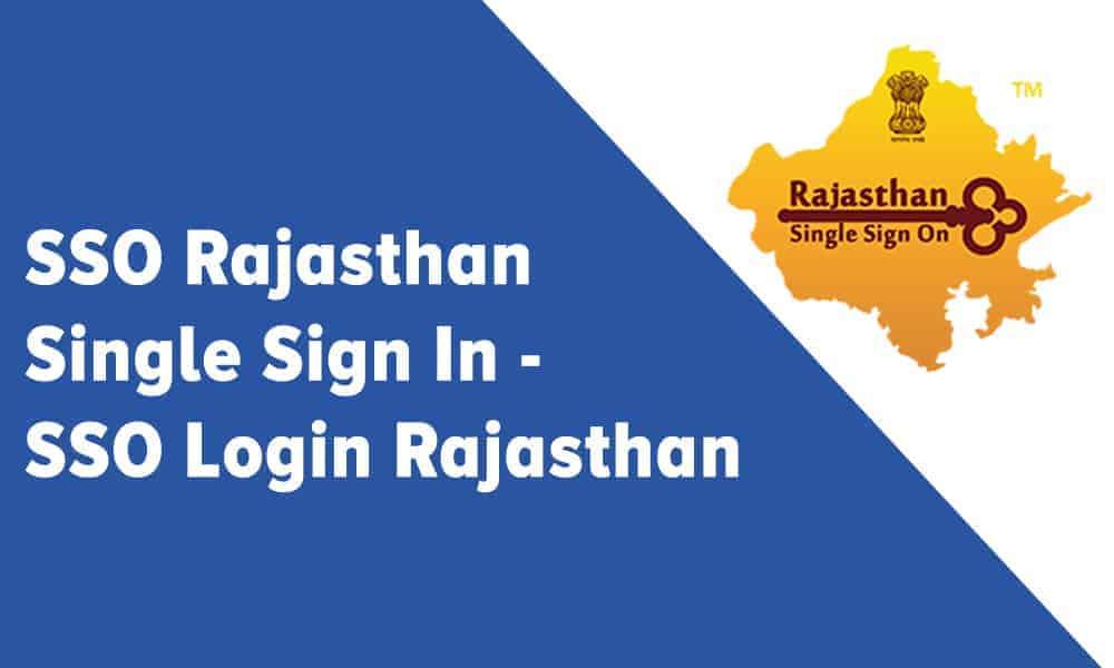 SSO Rajasthan Single Sign In – SSO Login Rajasthan