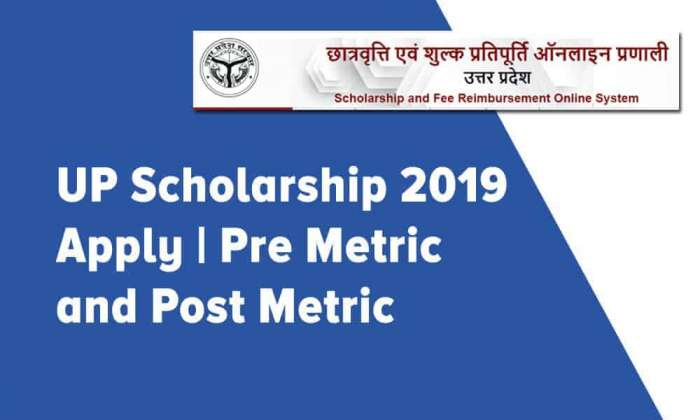 UP Scholarship 2019 Apply Pre Metric and Post Metric