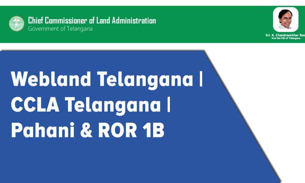Webland Telangana | CCLA Telangana | Pahani & ROR 1B