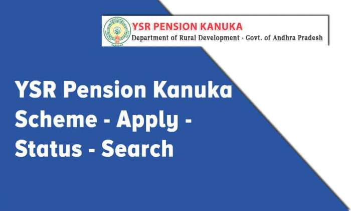 YSR Pension Kanuka or NTR Bharosa Pension
