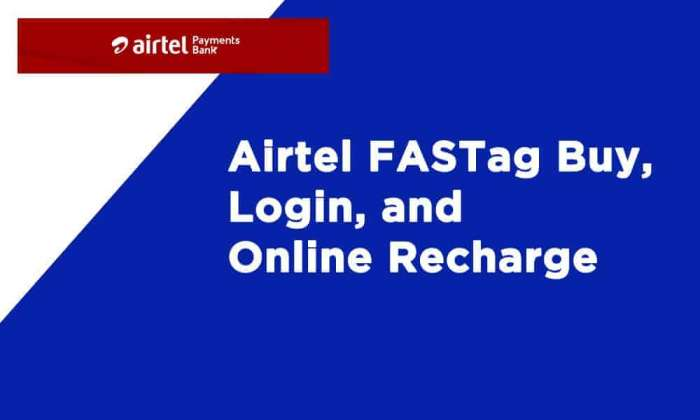 Airtel FASTag Buy Login Online Recharge