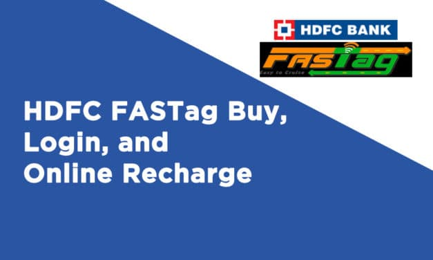 HDFC FASTag Buy, Login, and Online Recharge