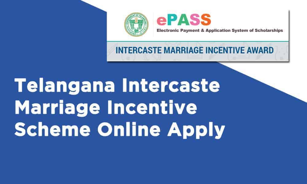 Telangana Intercaste Marriage Incentive Scheme Online Apply