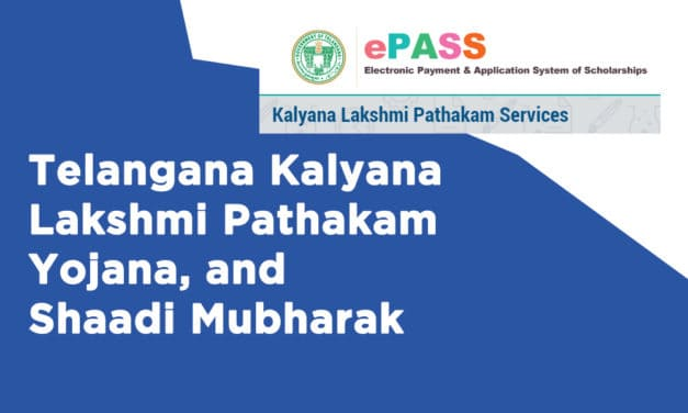 Telangana Kalyana Lakshmi Pathakam Yojana, and Shaadi Mubharak
