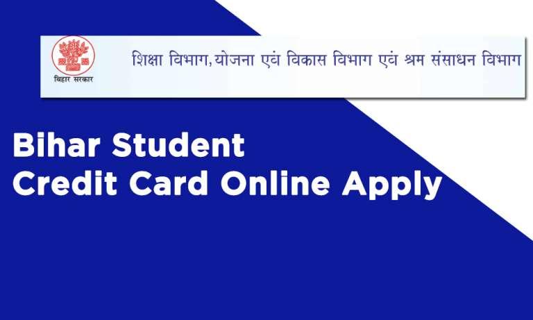 Bihar Student Credit Card Online Apply