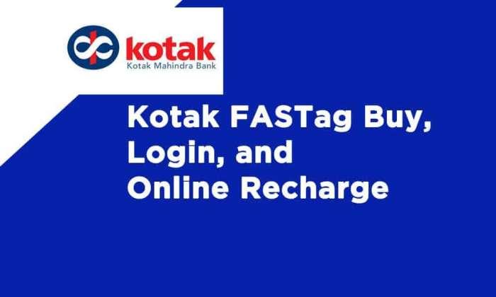 Kotak FASTag Buy Login Online Recharge