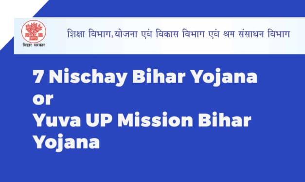 7 Nischay Bihar Yojana or Yuva UP Mission Bihar Yojana