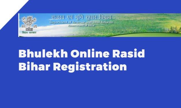 Bhulekh Online Rasid Bihar Registration
