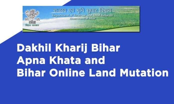 Dakhil Kharij Bihar Apna Khata and Bihar Online Land Mutation