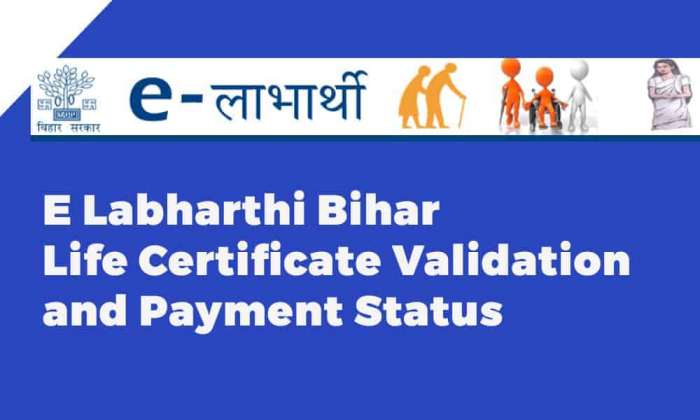 E Labharthi Bihar Life Certificate Validation and Payment Status