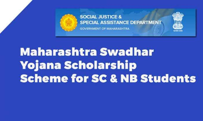 Maharashtra Swadhar Yojana Scholarship Scheme for SC & NB Students