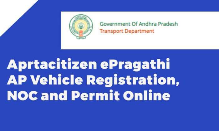Aprtacitizen ePragathi AP Vehicle Registration NOC and Permit Online