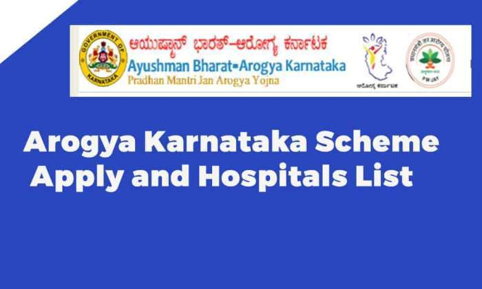 Arogya Karnataka Scheme Apply and Hospitals List