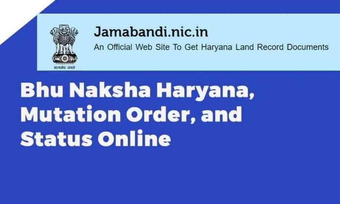 Bhu Naksha Haryana, Mutation Order, and Status Online