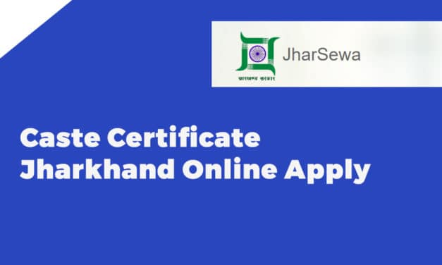 Caste Certificate Jharkhand Online Apply