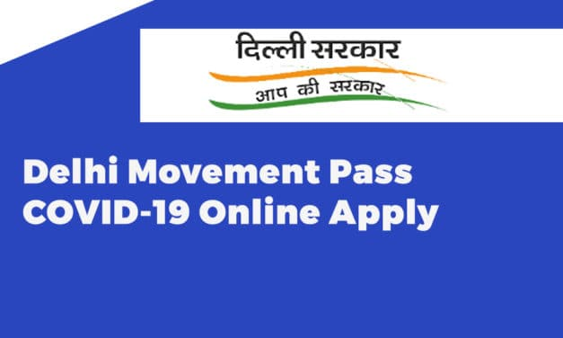 Delhi Movement Pass COVID-19 Online Apply