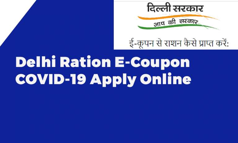 Delhi Ration E-Coupon COVID-19 Apply Online